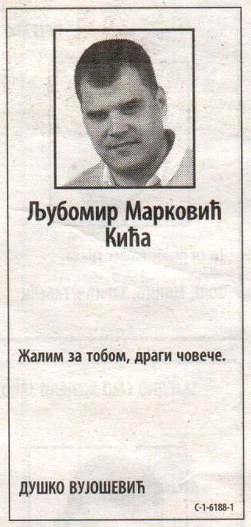Ljubomir Marković Kića, čitulje